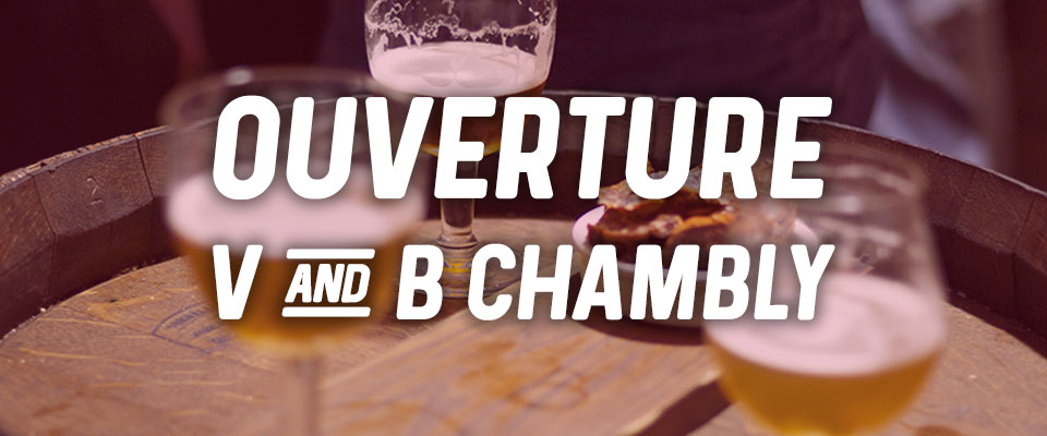 Ouverture V and B Chambly