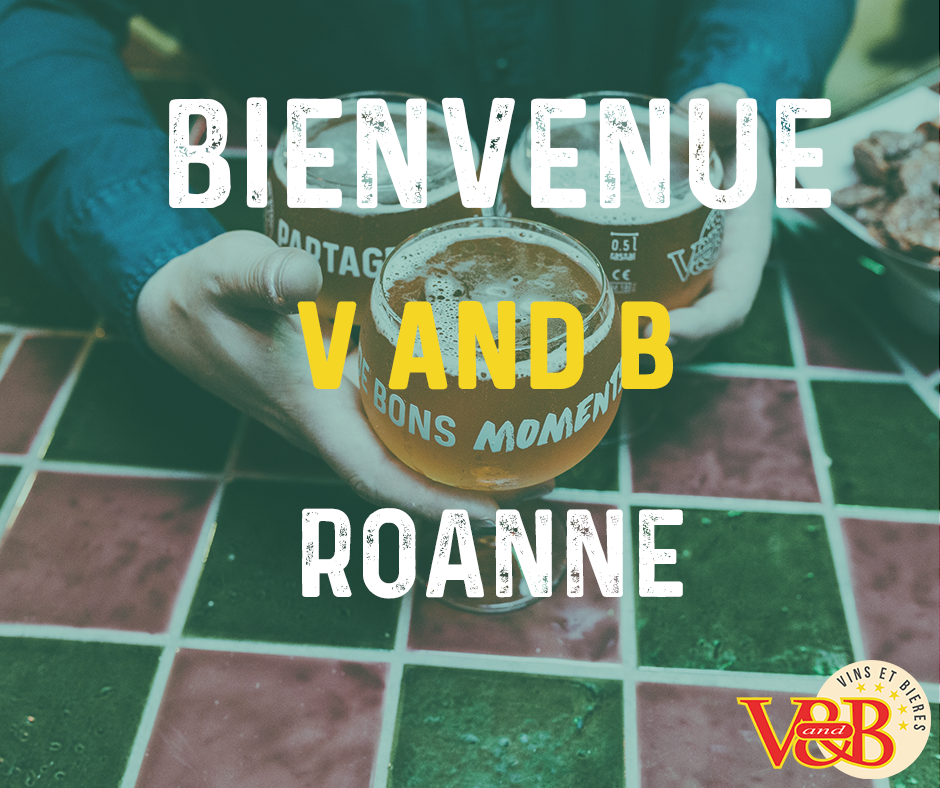 ouverture v and b roanne
