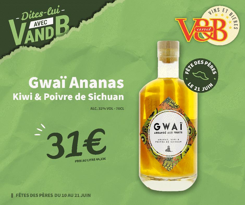 Gwaï Ananas Kiwi et Poivre de Sichuan