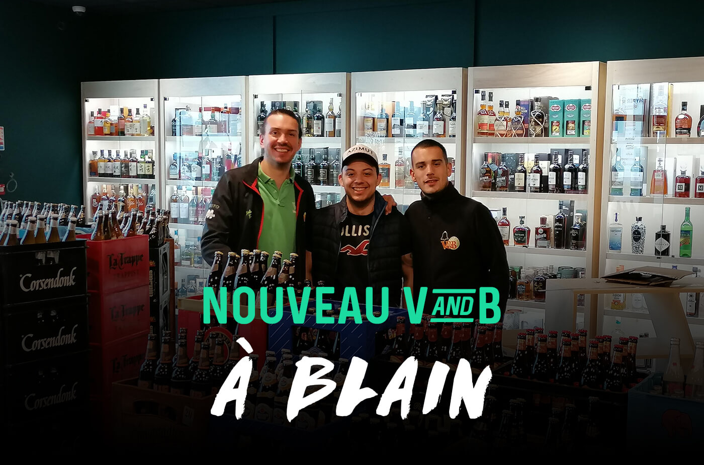 ouverture magasin V and B Blain