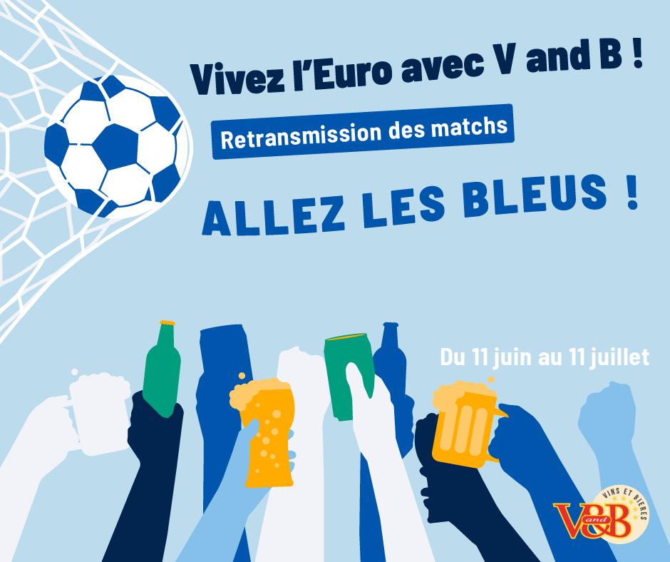 Euro 2021 chez V and B
