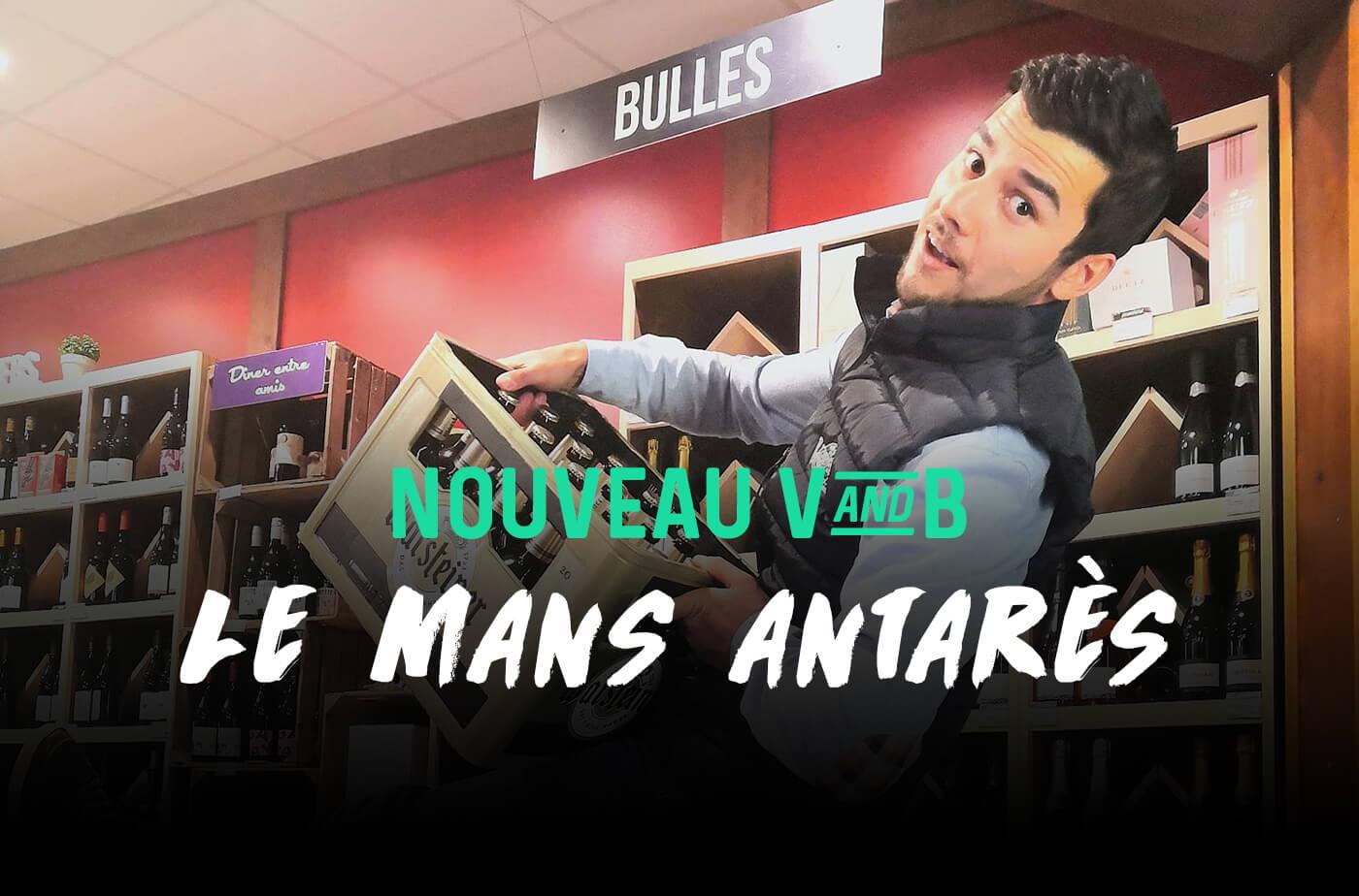 Nouveau V and B Le Mans Antarès